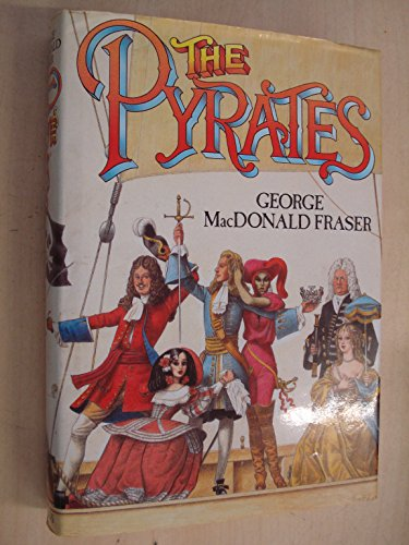 The Pyrates by Fraser, George MacDonald Hardback Book The Cheap Fast Free Post