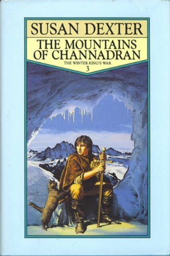 The Mountains of Channadran By Susan Dexter