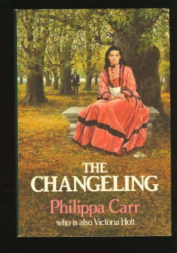 The Changeling By Philippa Carr
