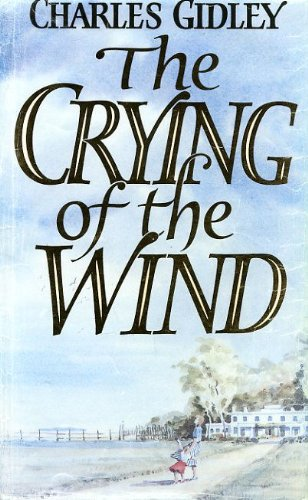 The Crying of the Wind By Charles Gidley