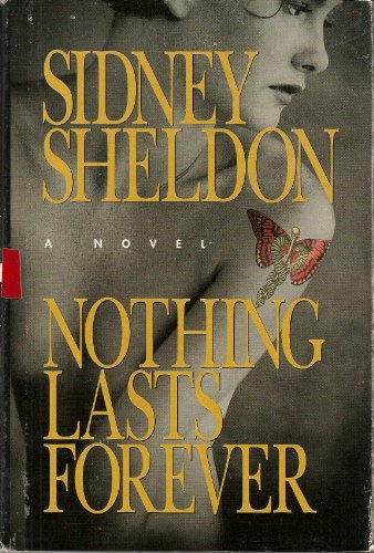 Nothing Lasts Forever By Sidney Sheldon