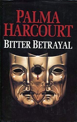 Bitter Betrayal By Palma Harcourt
