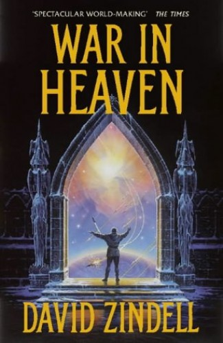 War in Heaven By David Zindell