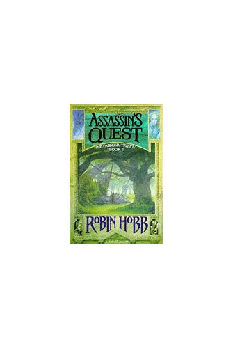 Assassin's Quest (The Farseer Trilogy, Book 3) By Robin Hobb