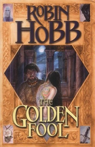 The Golden Fool (Tawny Man) by Robin Hobb