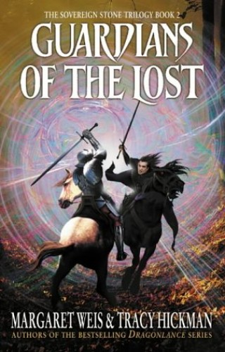 Guardians of the Lost: The Sovereign Stone Trilogy (Sovereign Stone Trilogy 2) By Margaret Weis