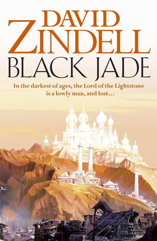 Black Jade (The Ea Cycle, Book 3) By David Zindell