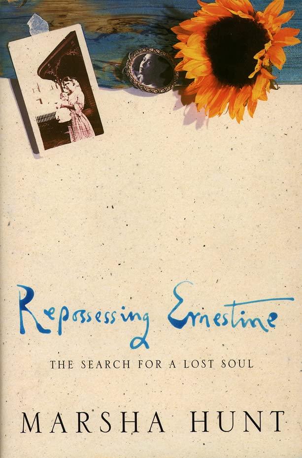 Repossessing Ernestine By Marsha Hunt