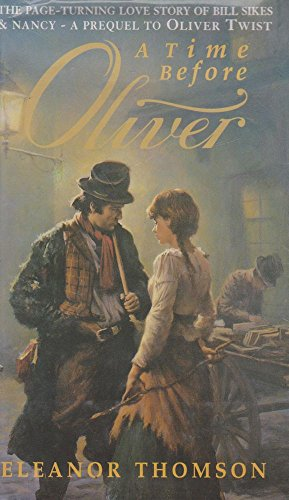 A Time Before Oliver By Eleanor Thomson