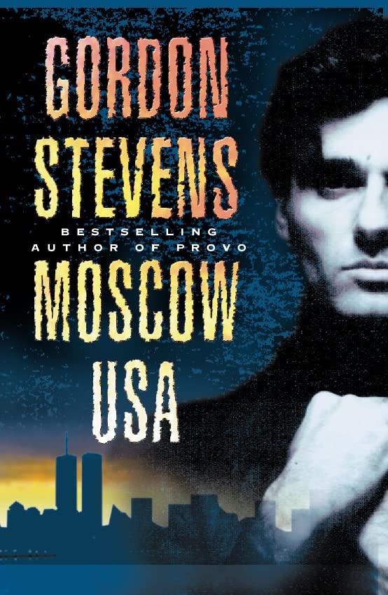 Moscow USA By Gordon Stevens