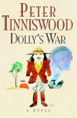 Dolly's War By Peter Tinniswood