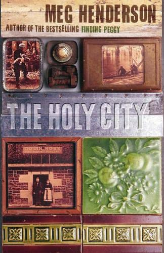 The Holy City: A Tale of Clydebank By Meg Henderson
