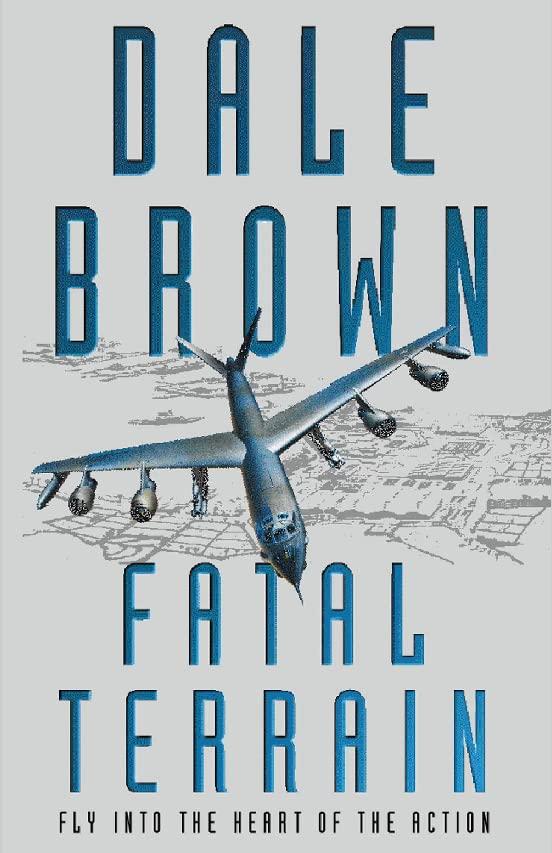 Fatal Terrain By Dale Brown