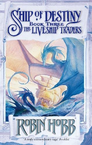 Ship of Destiny (Liveship Traders Vol-3) By Robin Hobb