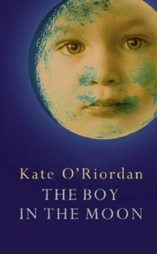 The Boy in the Moon by Kate O'Riordan