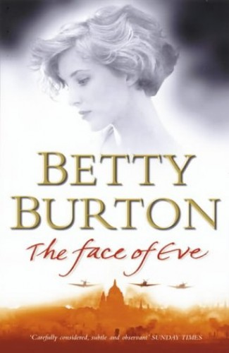 The Face of Eve By Betty Burton