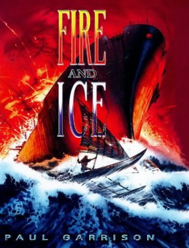 Fire and Ice by Paul Garrison