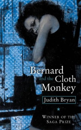 Bernard and the Cloth Monkey By Judith Bryan