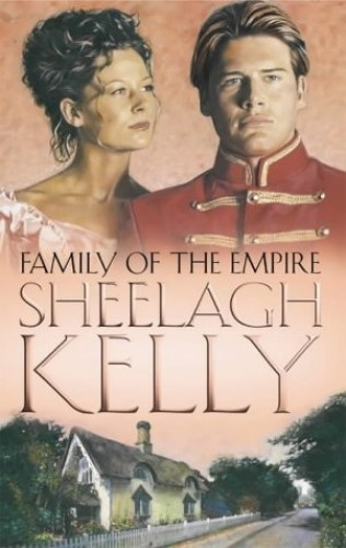 Family of the Empire By Sheelagh Kelly