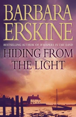 Hiding From the Light By Barbara Erskine