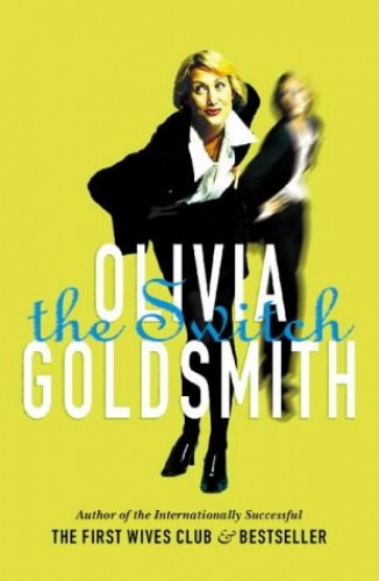 The Switch by Olivia Goldsmith