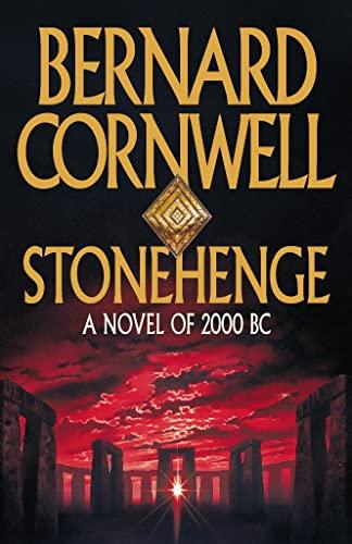 Stonehenge: A Novel of 2000 BC by Bernard Cornwell