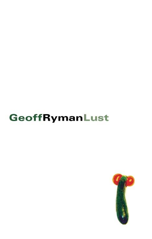 Lust By Geoff Ryman