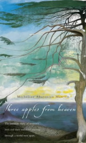Three Apples from Heaven By Micheline Marcom