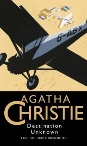 Destination Unknown (Agatha Christie Collection) By Agatha Christie