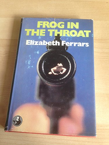 Frog in the Throat By Elizabeth Ferrars