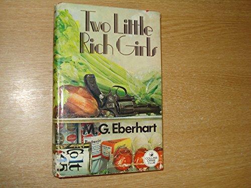 Two Little Rich Girls By Mignon G. Eberhart