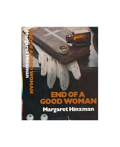 End of a Good Woman By Margaret Hinxman