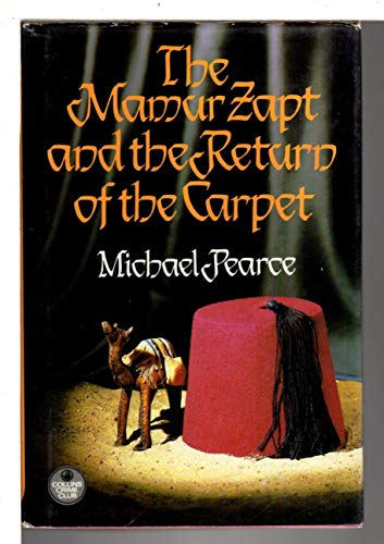 The Mamur Zapt and the Return of the Carpet By Michael Pearce