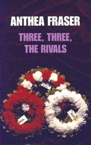 Three, Three the Rivals By Anthea Fraser
