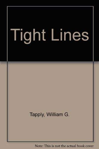 Tight Lines By William G. Tapply