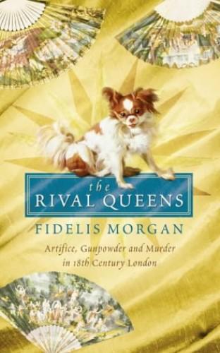 The Rival Queens By Fidelis Morgan