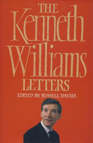 The Kenneth Williams Letters by Kenneth Williams