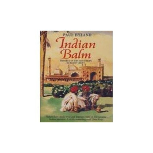 Indian Balm By Paul Hyland