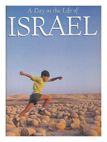 A Day in the Life of Israel By Edited by David Cohen