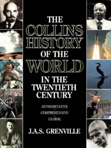 Collins History of the World in Twentieth Century By J. A. S. Grenville