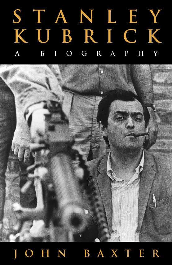 Stanley Kubrick By John Baxter