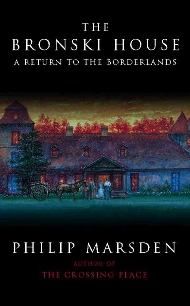 The Bronski House By Philip Marsden-Smedley