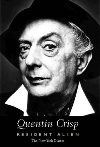 Resident Alien: The New York Diaries by Quentin Crisp