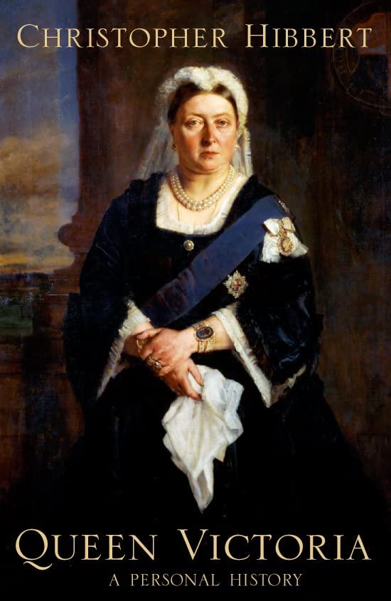 Queen Victoria By Christopher Hibbert