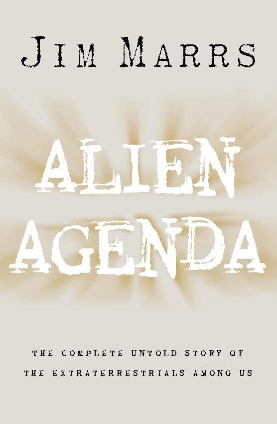 Alien Agenda By Jim Marrs
