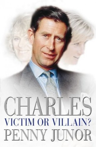 Charles By Penny Junor