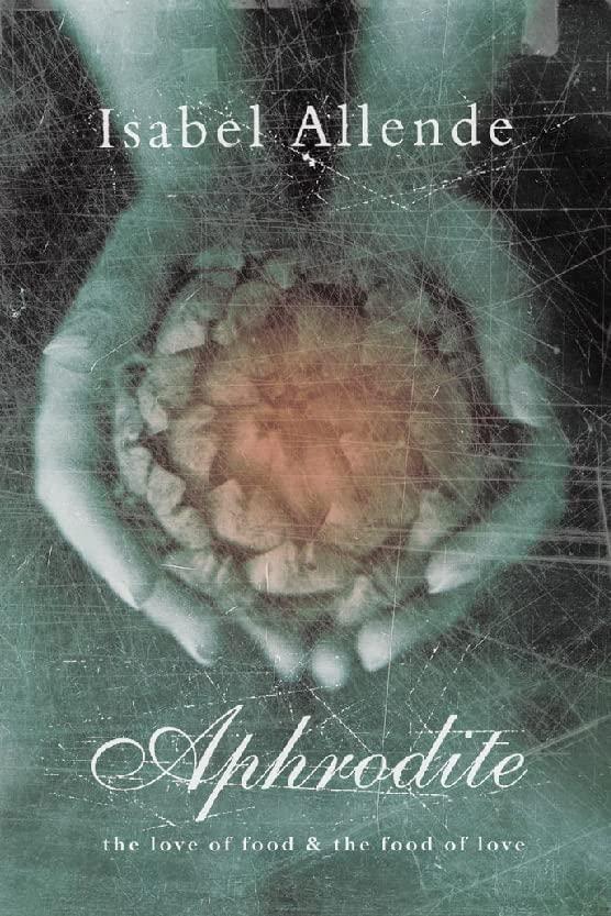 Aphrodite by Isabel Allende