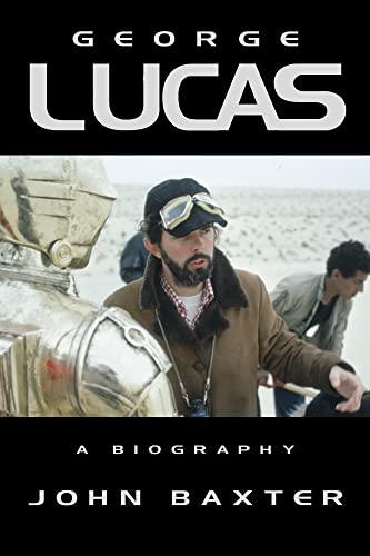 George Lucas By John Baxter