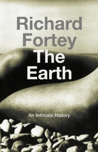 The Earth By Richard Fortey