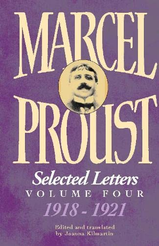 Selected Letters of Marcel Proust By Joanna Kilmartin